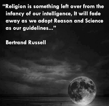religion is something left over from infancy of our intelligence