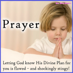 prayer gods plan is flawed